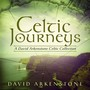 David Arkenstone – Celtic Journeys: A David Arkenstone Celtic Collection