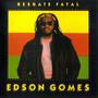 edson gomes – Resgate Fatal