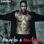tank – Diary Of A Mad Man