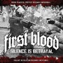 First Blood – Silence Is Betrayal (Deluxe Edition)