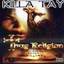 Killa Tay – Thug Religion