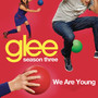 We Are Young (Glee Cast Version) - Single