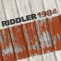 Riddler – 1984