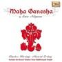 Sonu Niigaam – Maha Ganesha
