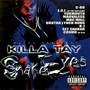 Killa Tay – Snake Eyes