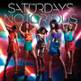 The Saturdays – Notorious