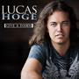 Lucas Hoge – Give a Damn