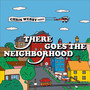 There Goes The Neighborhood EP