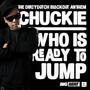 Chuckie – Who Is Ready To Jump
