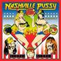 Nashville Pussy – Get some