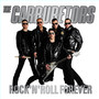 The Carburetors – Rock and Roll Forever