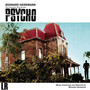Bernard Herrmann – Psycho (Original Motion Picture Soundtrack)