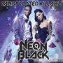 Candy Coated Killahz – Neon Black