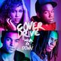 Cover Drive – Lick Ya Down