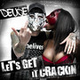 Deuce – Let's Get It Crackin' - Single