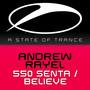 Andrew Rayel – 550 Senta / Believe