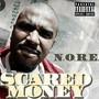 N.O.R.E. – Scared Money EP