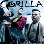 gorilla – Too Much for Your Heart