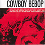 The Seatbelts – Cowboy Bebop Original Soundtrack 1
