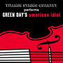 The String Quartet – Vitamin String Quartet Performs Green Day's American Idiot