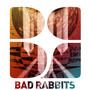 Bad Rabbits – Cover Sessions