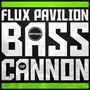Flux Pavilion – Bass cannon