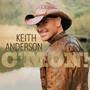 Keith Anderson – C'MON!