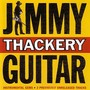 Jimmy Thackery – Guitar