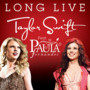 Taylor Swift Long Live (feat. Paula Fernandes)