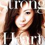 倉木麻衣 – Strong Heart