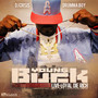 Young Buck – Young Buck & Drumma Boy - Live Loyal, Die Rich