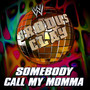 WWE: Somebody Call My Momma (Brodus Clay) - Single