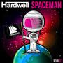 Hardwell – Spaceman
