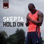 Skepta &ndash; Hold On