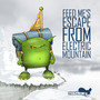 Feed Me – Feed Me's Escape From Electric Mountain