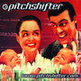 Pitchshifter &ndash; www.pitchshifter.com