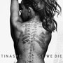 Tinashe – In Case We Die