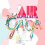 Air &ndash; Alpha Beta Gaga