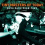 Tiny Masters of Today – Bang Bang Boom Cake