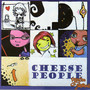 Cheese People – Psycho Squirrel