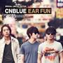 씨엔블루 – EAR FUN