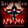 Moi Dix Mois – Beyond the Gate