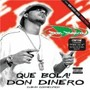 Don Dinero Feat D'mingo – Que Bola!
