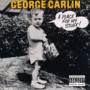 george carlin – A Place For My Stuff!