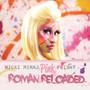 Nicki Minaj Pink Friday (Roman Reloaded)