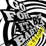 B'z &ndash; GO FOR IT, BABY --