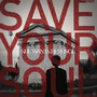She Wants Revenge &ndash; Save Your Soul