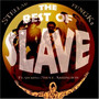 Slave – The Best of Slave (feat. Steve Arrington)