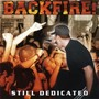 Backfire &ndash; Still Dedicated