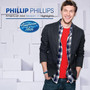 Phillip Phillips – Phillip Phillips